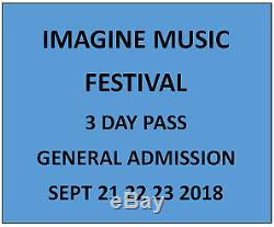2 Tickets Imagine Music Festival 3 Day Pass 9.21-9.23