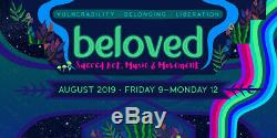 2 Tickets + Parking Pass for Beloved 2019 Sacred Art, Music & Movement Festival